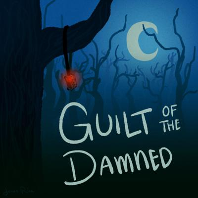Guilt of The Damned