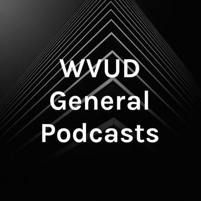 WVUD General Podcasts