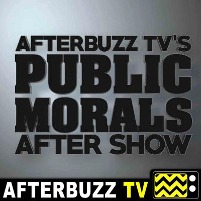 Public Morals Reviews and After Show - AfterBuzz TV