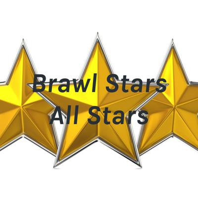 Brawl Stars All Stars
