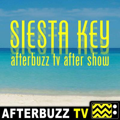The AfterBuzz TV Siesta Key After Show Podcast breaks down every episode of Siesta Key! From your favorite couples to all the sexy goodness, stay up to date on everything you need to know!