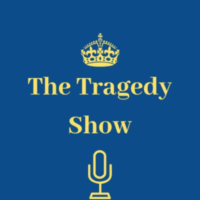 The Tragedy Show