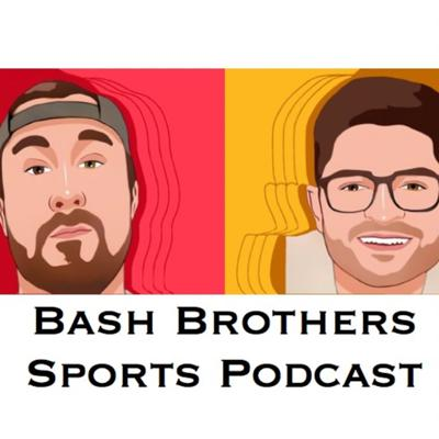 Bash Brothers Sports Podcast.
