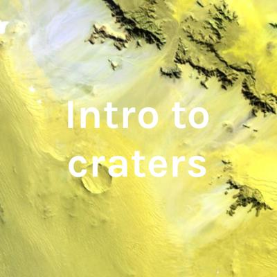 Intro to craters