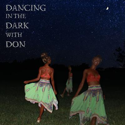 Dancing in the Dark with Don