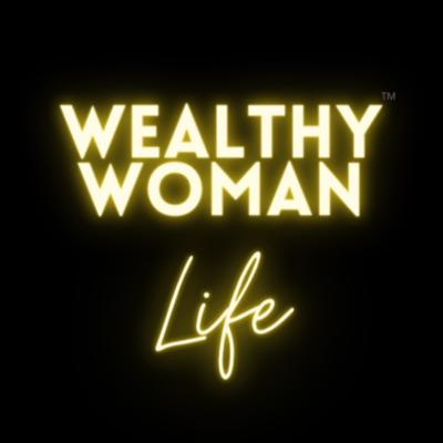Wealthy Woman Life