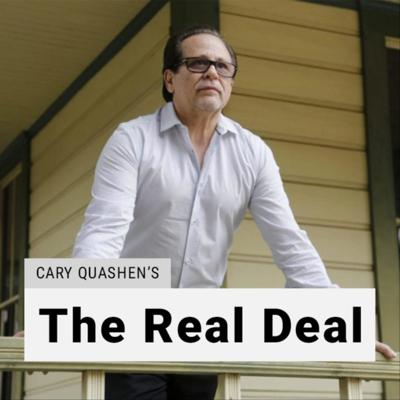 Cary Quashen's The Real Deal