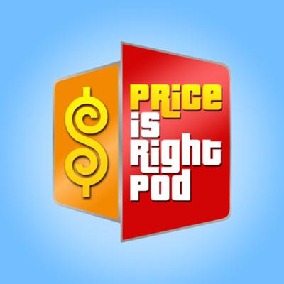 Price is Right Pod