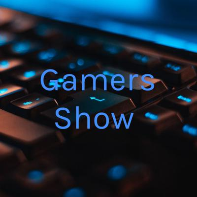 Gamers Show