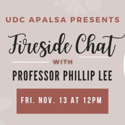 Fireside Chat with Professor Philip Lee