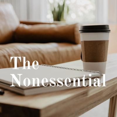 The Nonessential