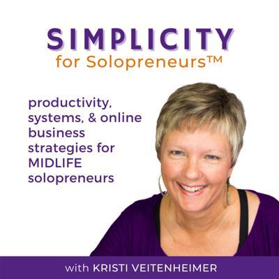SIMPLICITY for Solopreneurs™ - productivity, systems, online business strategy, midlife entrepreneur