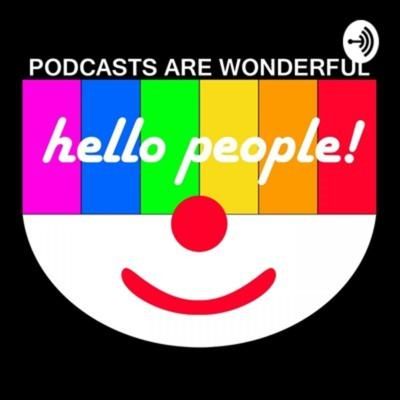 Podcasts Are Wonderful