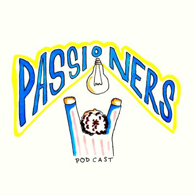 Passioners Podcast