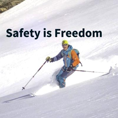 Safety is Freedom