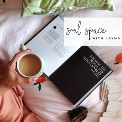 Soul Space with Layna