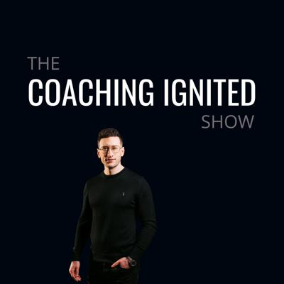 The Coaching Ignited Show
