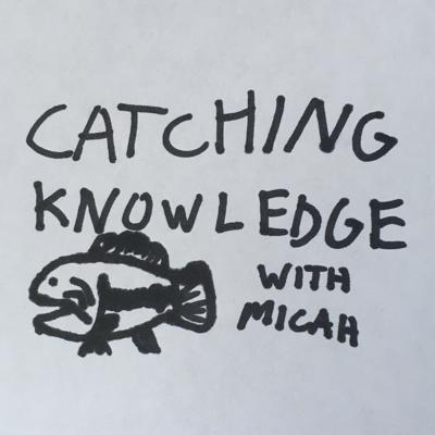 Catching Knowledge