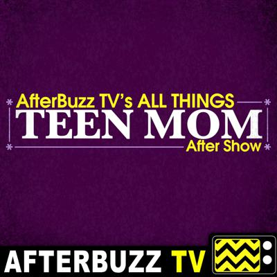 What are the struggles that go along with being a teen mom? On the TEEN MOM AFTER SHOW, we answer that question and more as we follow the moms as they navigate their lives through relationships, jobs, friendships, and hardships after being teen moms. We've got you covered as we give our opinions on the show and serve up the tea on what is happening in the teen mom universe. AfterBuzz TV's All Things Teen Mom show has you covered on discussing every latest episode of Teen Mom and all it's spinoffs!