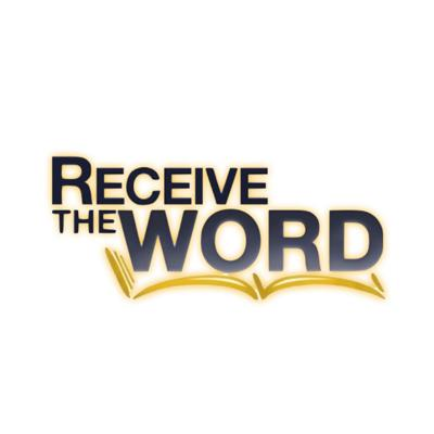 Receive The Word