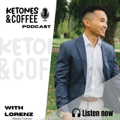 Ketones and Coffee Podcast with Lorenz