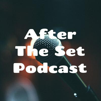 After The Set Podcast