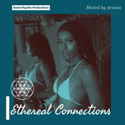 Ethereal Connections