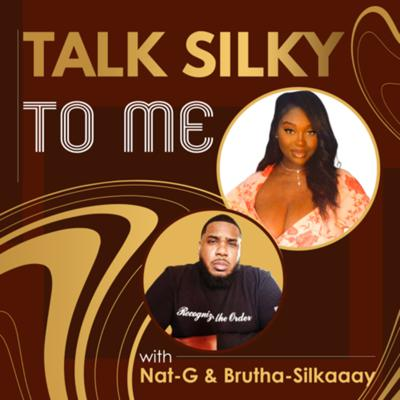 Talk Silky to Me