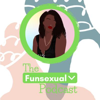 The Funsexual Podcast