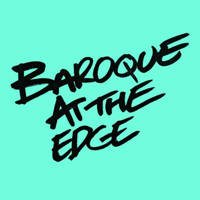 Baroque at the Edge