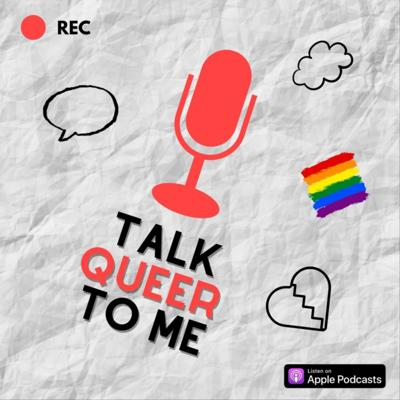 Talk Queer to Me