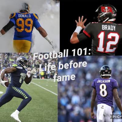 Football 101: Life Before Fame