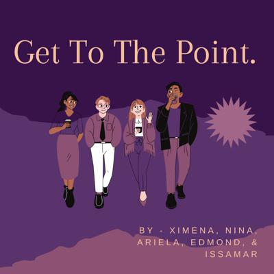 Get To The Point.