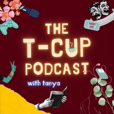 The T-Cup Podcast
