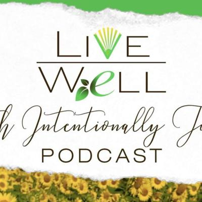 LIVE WELL | WITH INTENTIONALLY TUNJA