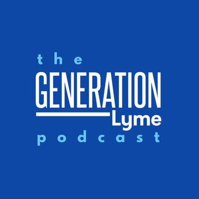 The Generation Lyme Podcast
