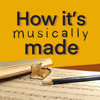 How It's Musically Made