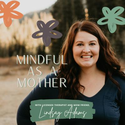 Mindful As A Mother