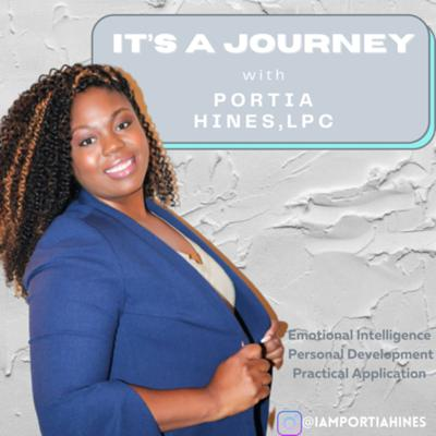 It's A Journey Hosted by Portia Hines