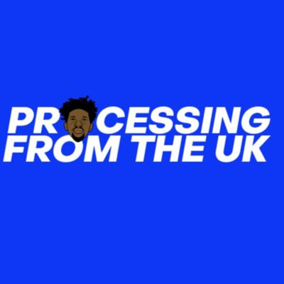 Processing from the UK