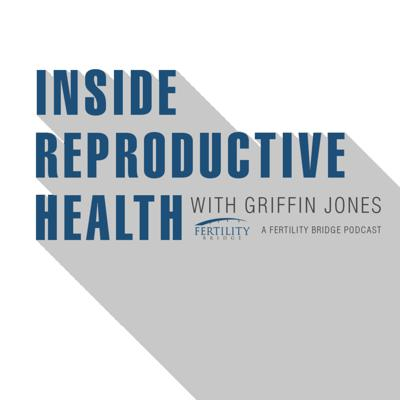 Inside Reproductive Health Podcast