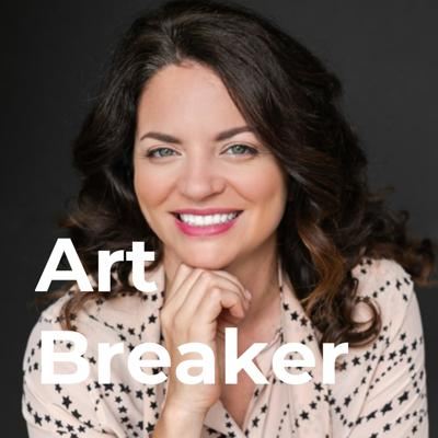 Art Breaker: A Podcast About Innovation in the Art World