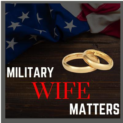 Military Wife Matters