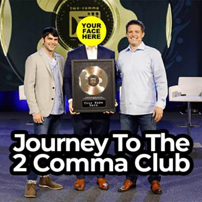Journey to the 2 Comma Club