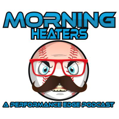 Morning Heaters: A Performance Edge Podcast