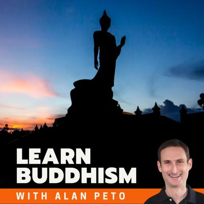 Learn Buddhism with Alan Peto