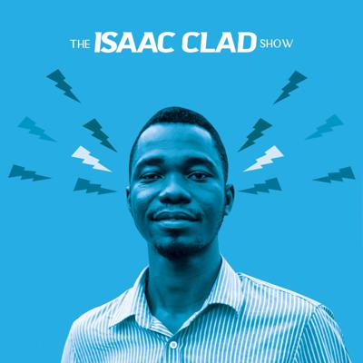 The Isaac Clad Show