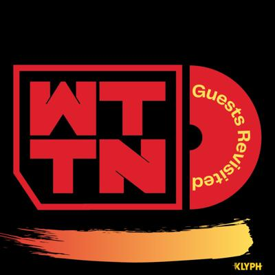 WTTN Guests Revisited