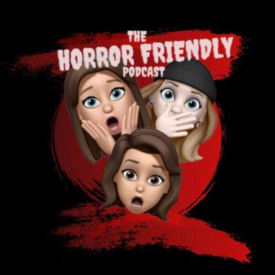 The Horror Friendly Podcast