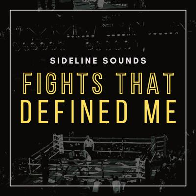 Fights That Defined Me